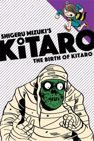 Birth of Kitaro Shigeru Mizuki Zack Davisson